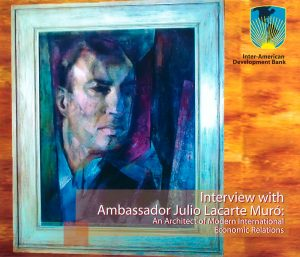 Interview with Ambassador Julio Lacarte Muro