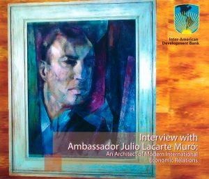 Interview with Ambassador Julio Lacarte Muro